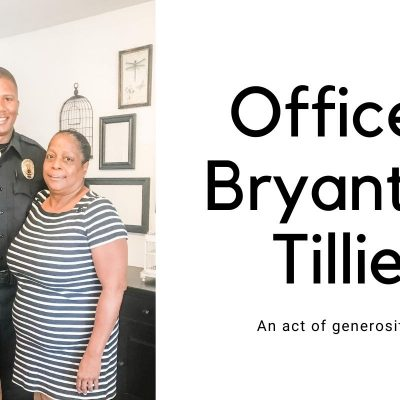 Officer Bryant and Tillie: An Act of Generosity
